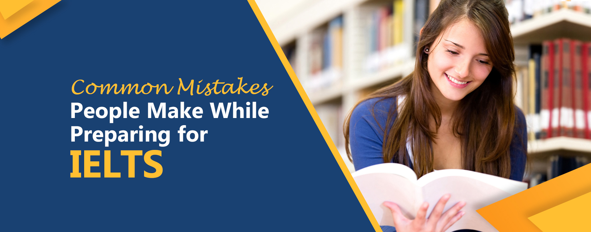 Common Mistakes People Make While Preparing for IELTS