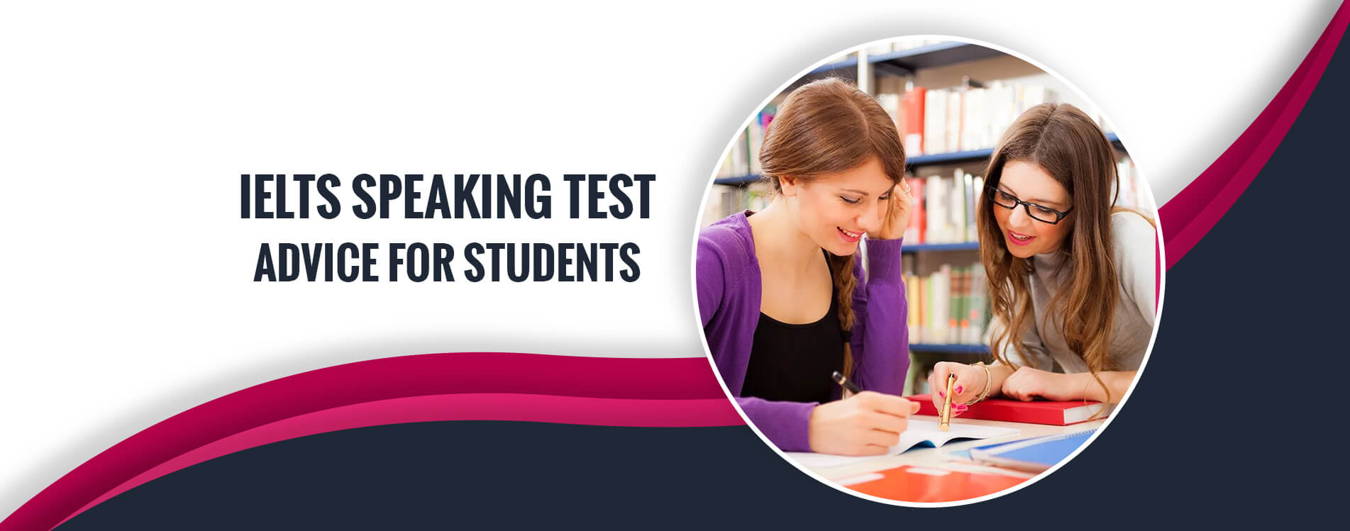 IELTS Speaking Test Advice for Students